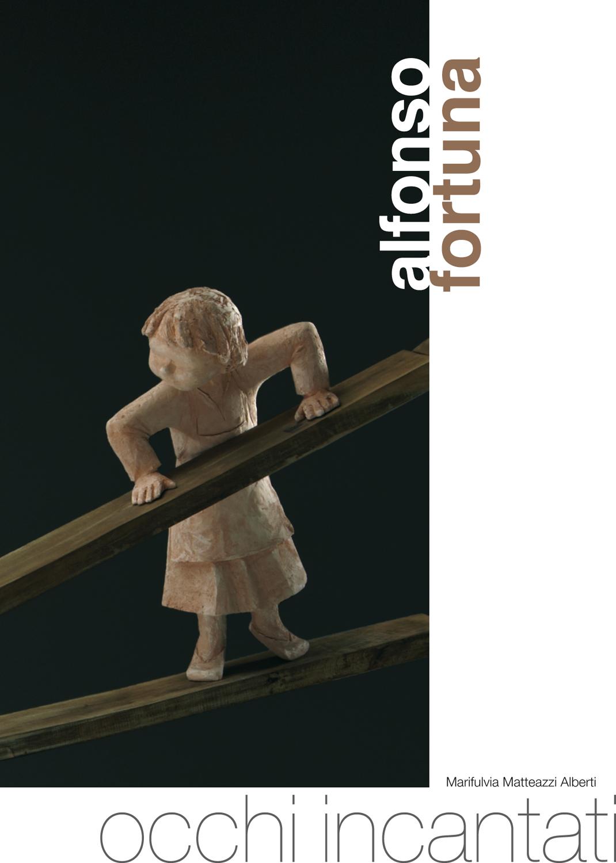 Promo Meeting: mostra esibizione Alfonso Fortuna: catalogo mostra