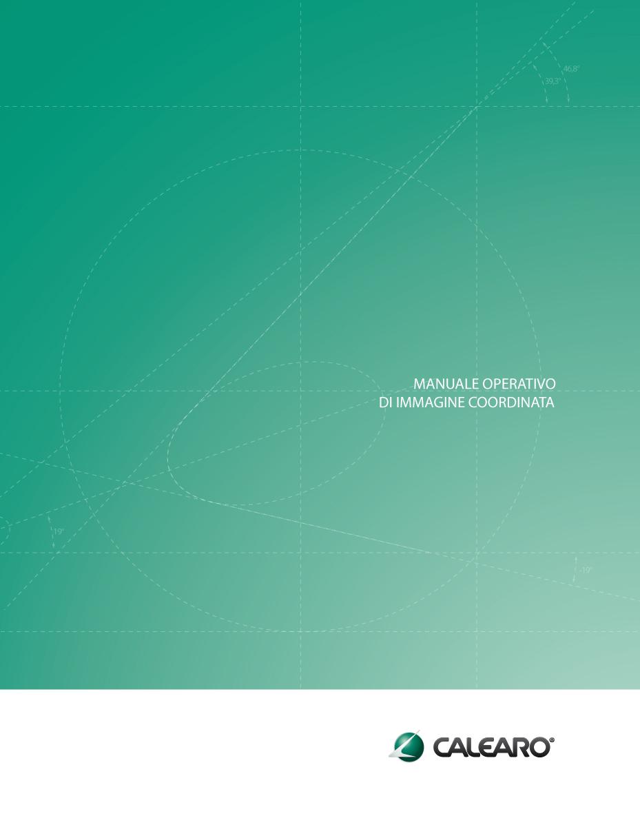 Immagine coordinata-corporate image: Manuale operativo - Brand Manual Calearo